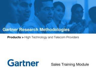 Gartner Research Methodologies