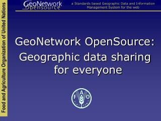 GeoNetwork OpenSource: Geographic data sharing for everyone