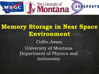 Memory Storage in Near Space Environment