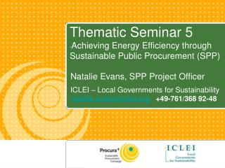 Thematic Seminar 5 - Achieving Energy Efficiency through Sustainable Public Procurement (SPP)