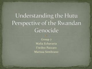 Understanding the  Hutu  Perspective of the Rwandan Genocide