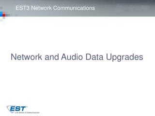 EST3 Network Communications