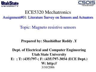 Prepared by: Shashidhar Reddy .Y Dept. of Electrical and Computer Engineering