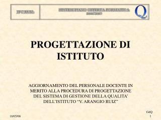 PROGETTAZIONE DI ISTITUTO