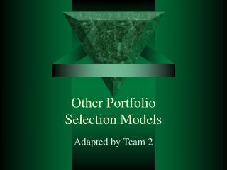Other Portfolio  Selection Models