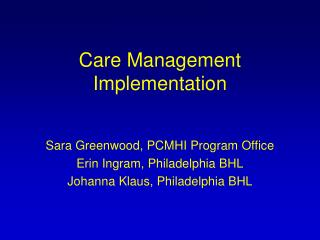 Care Management Implementation