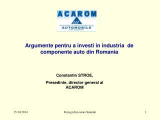 Argumente pentru  a  investi  in  industria   de  componente  auto din Romania
