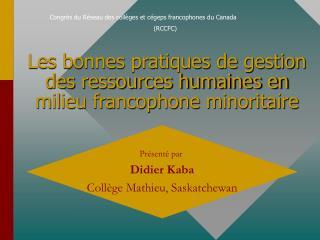 Les bonnes pratiques de gestion des ressources humaines en milieu francophone minoritaire