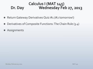 Calculus I (MAT 145) Dr. Day		Wednesday Feb 27, 2013