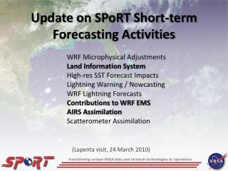 Update on SPoRT Short-term Forecasting Activities