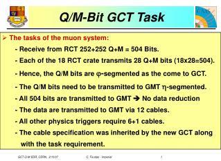 Q/M-Bit GCT Task