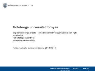 Göteborgs universitet förnyas – flera förändringssteg