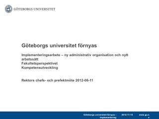 G�teborgs universitet f�rnyas � flera f�r�ndringssteg