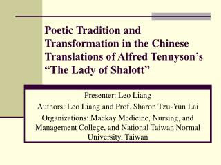 Poetic Tradition and Transformation in the Chinese Translations of Alfred Tennyson s  The Lady of Shalott