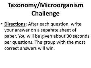 Taxonomy/Microorganism Challenge