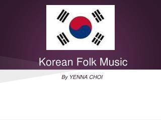 Korean Folk Music