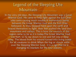 Legend of the Sleeping Ute Mountain  utemountainute/legends.htm#Legend