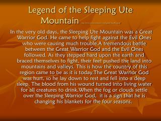 Legend of the Sleeping Ute Mountain  utemountainute/legends.htm#Legend
