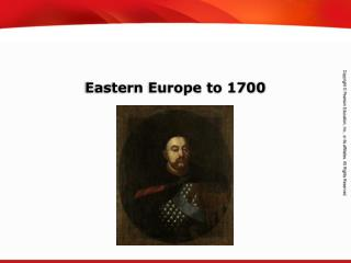 Eastern Europe to 1700