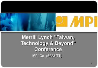 "Merrill Lynch ""Taiwan, Technology & Beyond"" Conference"