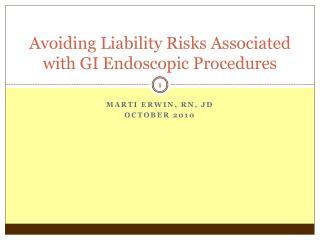 Avoiding Liability Risks Associated with GI Endoscopic Procedures