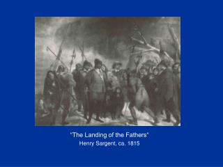 """The Landing of the Fathers"" Henry Sargent, ca. 1815"