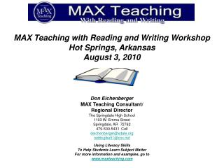 MAX Teaching with Reading and Writing Workshop Hot Springs, Arkansas August 3, 2010