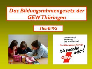 Das Bildungsrahmengesetz der GEW Thüringen