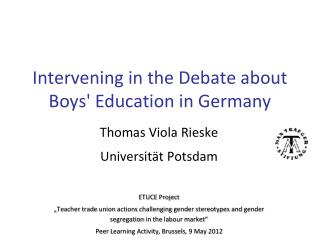Intervening in the Debate about Boys' Education in Germany