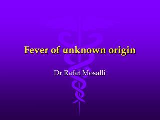 Fever of unknown origin