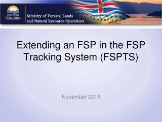 Extending an FSP in the FSP Tracking System (FSPTS)