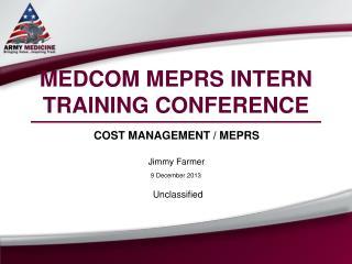 MEDCOM MEPRS INTERN TRAINING CONFERENCE