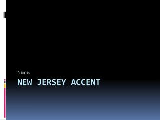New Jersey Accent