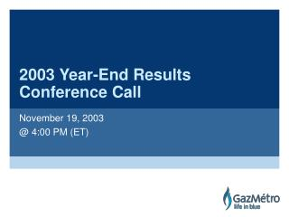 2003 Year-End Results Conference Call