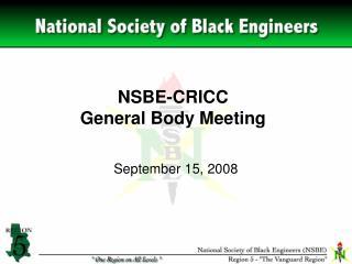 NSBE-CRICC General Body Meeting