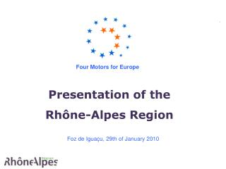 Presentation of the  Rhône-Alpes Region