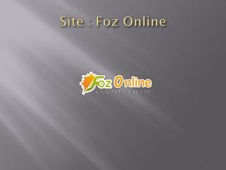 Site : Foz Online