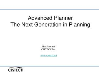 Advanced Planner The Next Generation in Planning