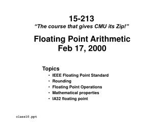 Floating Point Arithmetic Feb 17, 2000