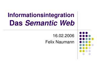 Informationsintegration Das  Semantic Web