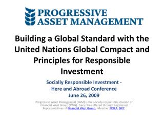 Socially Responsible  Investment - Here and Abroad Conference June 26,  2009