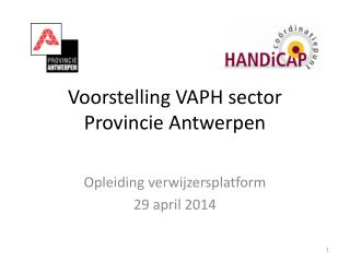 Voorstelling VAPH sector Provincie Antwerpen