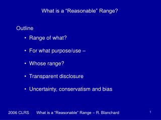 "What is a ""Reasonable"" Range?"
