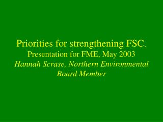 NGO frustrations with FSC