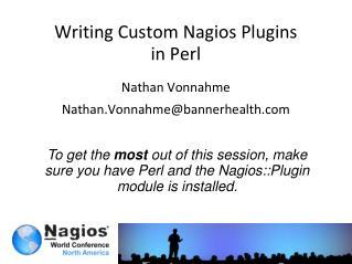 Writing Custom Nagios  Plugins in Perl