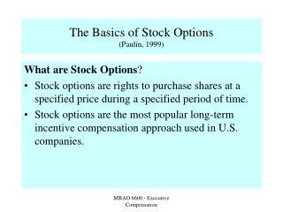 The Basics of Stock Options (Paulin, 1999)