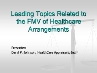 Leading Topics Related to the FMV of Healthcare Arrangements