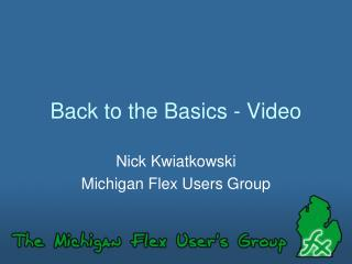 Back to the Basics - Video
