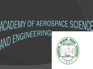 ACADEMY OF AEROSPACE SCIENCE AND ENGINEERING