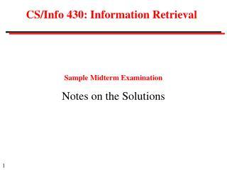 CS/Info 430: Information Retrieval